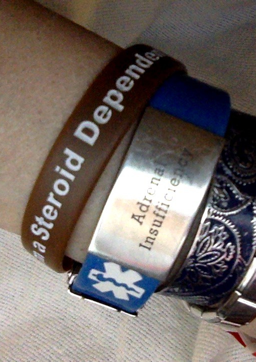 "Medical bracelets that say things like ""Steroid Dependent"" and ""Adrenal Insufficiency""."